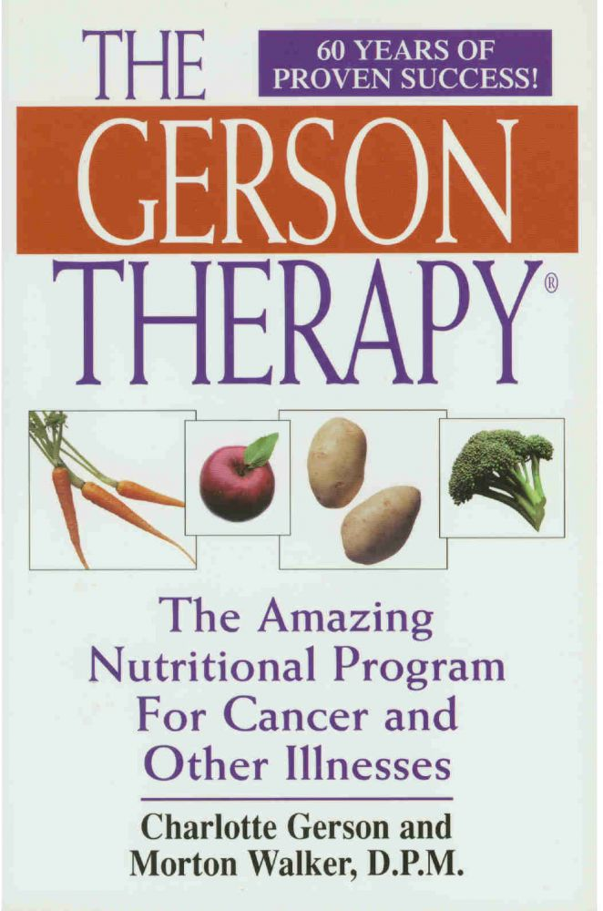 The Gerson Therapy by Charlotte Gerson and Morton Walker, D.P.M., from £6.51